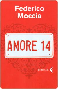 Federico Moccia, Amore 14